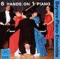 6 Hands On 1 Piano Vol.1 von Baynov-Piano-Ensemble (2008)