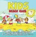 Kids Beach Club von Eddi Edler & Volker Rosin (2009)