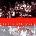 25 Jahre...aufg'spielt zum Tanz von Tiroler Kirchtagmusig (1999)