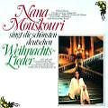 ...Singt die Schönsten Deutschen Weihnachtslieder von Nana Mouskouri (1984)