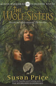 Price-Susan-Wolf-Sisters-Hodder-Silver-Series-Book
