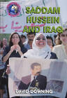 Saddam Hussain and Iraq by David Downing (Hardback, 2003)