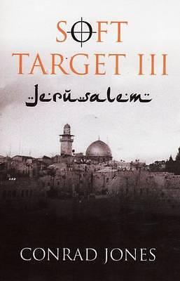 Jeruasalem (Soft Target Trilogy), Conrad Jones, Used; Good Book