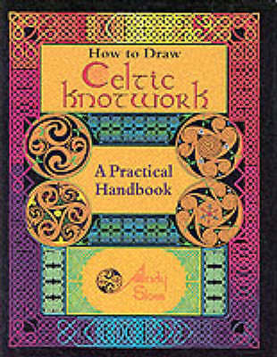 (Very Good)-How to Draw Celtic Knotwork: A Practical Handbook (Hardcover)-Sloss,