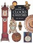 The History of Clocks and Watches by Eric Bruton (Paperback, 2002)