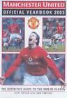 Manchester United Official Yearbook: The Definitive Guide to the 2002-2003 Season: 2003 by Cliff Butler, Ivan Ponting (Paperback, 2003)