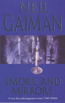 Smoke and Mirrors, Neil Gaiman, Used; Good Book