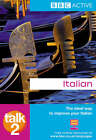 Talk Italian 2 by Pearson Education Limited (Paperback, 2007)