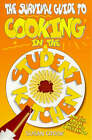 The Survival Guide to Cooking in the Student Kitchen by Susan Crook (Paperback, 1998)