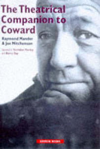 The Theatrical Companion to Coward (Oberon Books) by Mander, Raymond, Mitchenso