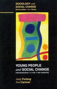 Young People and Social Change: Individualization and Risk in Late-ExLibrary