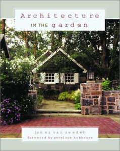 Architecture-in-the-Garden-by-James-Van-Sweden-Hardback-2003