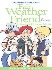 Human-Race-Club-Fair-Weather-Friend-2002-By-Joy-Berry