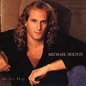 MICHAEL BOLTON The One Thing CD ALBUM  NEW - NOT SEALED