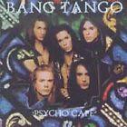 Psycho Cafe by Bang Tango (CD, May-1989, MCA)