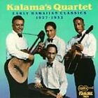 Kalama's Quartet - Early Hawaiian Classics (1995)