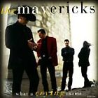 The Mavericks - What a Crying Shame (1997)