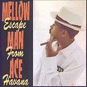 Escape-From-Havana-by-Mellow-Man-Ace-CD-Aug-1989-Capitol-EMI-Records