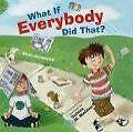 What If Everybody Did That? von Ellen Javernick (2010, Gebundene Ausgabe)