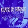 Day Of The Death von Death By Stereo (2003)