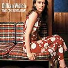 Gillian Welch - Time (The Revelator, 2009)