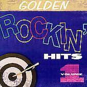 Golden-Rockin-Hits-Vol-1-by-Various-Artists-CD-Feb-2006-CBUJ-Distribution