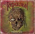 Horrified (Reissue) von Repulsion (2015)