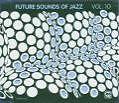 Future Sounds Of Jazz Vol.10 von Various Artists (2005)
