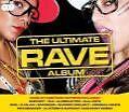 The Ultimate Rave Album von Various Artists (2008)