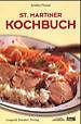 St. Martiner Kochbuch von Elfriede Temm und Emilie Zeidler (2000, Gebundene Ausgabe)