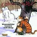 Calvin & Hobbes 06. Wissenschaftlicher Fortschritt macht ,,Boing'' von Bill Watterson (2007, Taschenbuch)