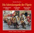 Die Schweizergarde der Päpste von Antonio Serrano