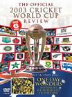 Official Cricket World Cup 2003 Review (DVD, 2003)