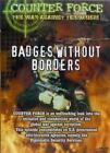 Counter Force - Badges Without Borders (DVD, 2002)