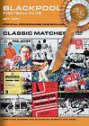 Blackpool FC - Classic Matches (DVD, 2007)
