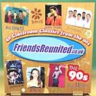 Various Artists - Friends Reunited (The 90's, 2003)