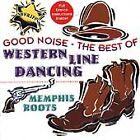 Memphis Roots - Good Noise (Best of Western Line Dancin, 1998)