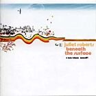 Juliet Roberts - Beneath the Surface (2003)