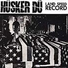 Hüsker Dü - Land Speed Record (Live Recording, 2006)