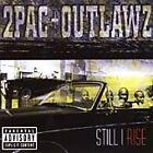 2Pac - Still I Rise (Parental Advisory, 1999)