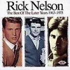 Rick Nelson - Best of the Later Years (1963-1975, 1997)