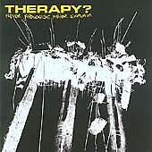 Therapy-Never-Apologize-Never-Explain-Parental-Advisory-2004