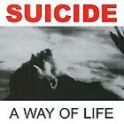 Suicide - Way of Life (2005)