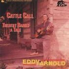 Eddy Arnold - Cattle Call/Thereby Hangs a Tale (1990)