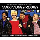The Prodigy - Maximum Prodigy (The Unauthorised Biography of Prodigy, 2005)