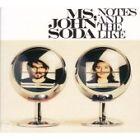 Ms. John Soda - Notes and the Like (2008)