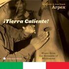 Grupo Arpex - ¡Tierra Caliente! (2006)
