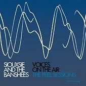 Siouxsie-and-the-Banshees-Voices-on-the-Air-The-Peel-Sessions-2006