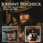 Johnny Paycheck - Take This Job and Shove It/Armed and Crazy (2007)