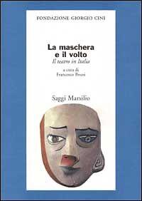 LA-MASCHERA-E-IL-VOLTO-SCONTO-50-PREZZO-COPERTINA